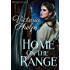 Home On The Range (Texas Time Travel Book 1)