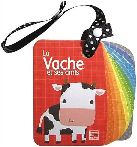 Téléchargement La Vache et ses amis pdf