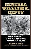 General William E. DePuy: Preparing the Army for Modern War (Allison Webster)