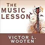 The Music Lesson: A Spiritual Search for Growth Through Music | Victor L. Wooten