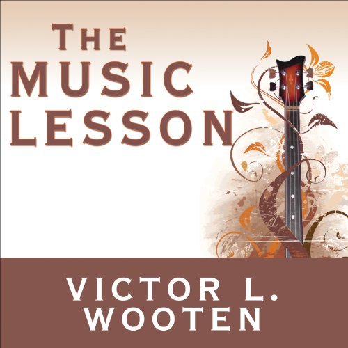 The Music Lesson: A Spiritual Search for Growth Through Music by Tantor Audio