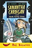 Samantha Cardigan and the Ghastly Twirling Sickness, David Sutherland, 0778710696