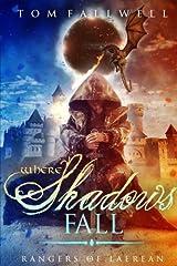 Where Shadows Fall: A Rangers of Laerean Adventure (Volume 2) Paperback