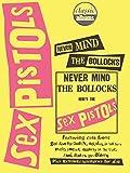 Sex Pistols: Never Mind the Bollocks (Classic Albums)