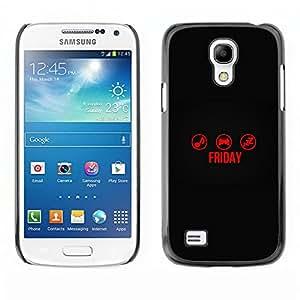 EJOY---Cubierta de la caja de protección la piel dura para el / Samsung Galaxy S4 Mini i9190 / --TIEMPO Viernes