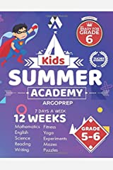 Kids Summer Academy by ArgoPrep - Grades 5-6: 12 Weeks of Math, Reading, Science, Logic, Fitness and Yoga | Online Access Included | Prevent Summer Learning Loss Paperback