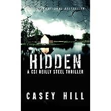Hidden: CSI Reilly Steel #3 (Volume 3)