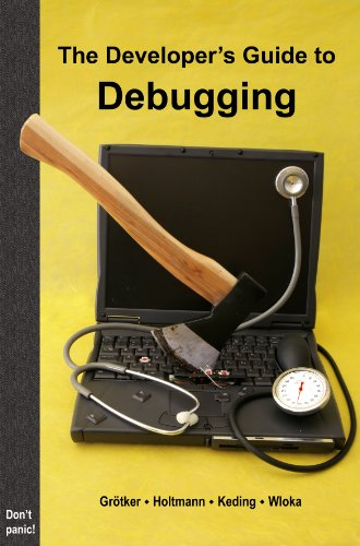 2nd Edition The Developer/'s Guide to Debugging