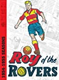 Roy of the Rovers Archives (v. 1)