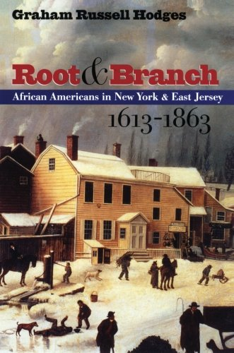 Search : Root and Branch : African Americans in New York and East Jersey, 1613-1863