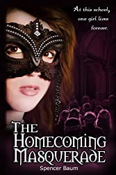 The Homecoming Masquerade (Girls Wearing Black: Book One) (English Edition)