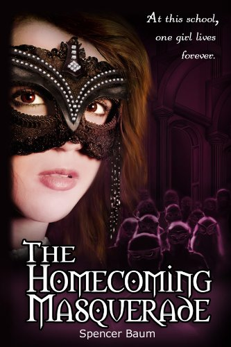 The Homecoming Masquerade by Spencer Baum ebook deal