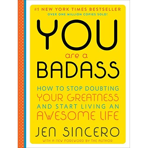 You are a Badass (Deluxe Edition): How to Stop Doubting Your Greatness and Start Living an Awesome Life (Hardcover)