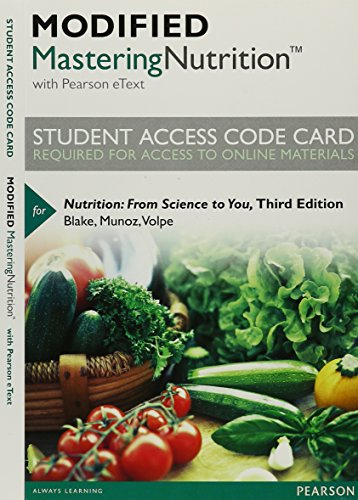 Modified Mastering Nutrition with MyDietAnalysis with Pearson eText -- Standalone Access Card -- for Nutrition: From Science to You (3rd Edition)