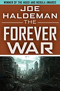 The Forever War (The Forever War Series Book 1) by [Haldeman, Joe]