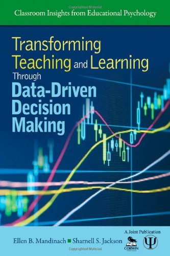 Transforming Teaching and Learning Through Data-Driven Decision Making (Classroom Insights from Educational Psychology) by Ellen B. Mandinach (2012-04-10)
