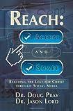 Reach, Doug Pray and Jason Lord, 1937829294