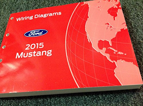 2015 FORD MUSTANG Wiring Electrical DIAGRAM Manual OEM NEW EWD 2015 FORD