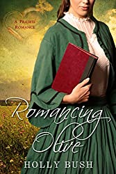 Romancing Olive: Prairie Romance (English Edition)