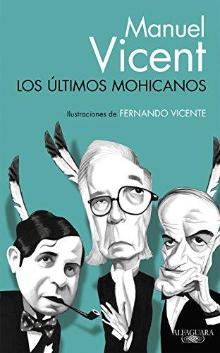 Descargar Libro Los últimos Mohicanos Manuel Vicent