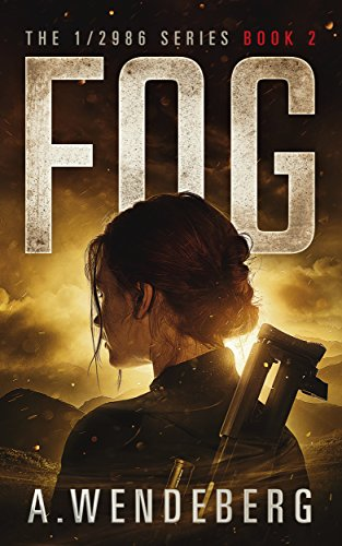 Fog (The 1/2986 Series, Book 2) by [Wendeberg, Annelie]
