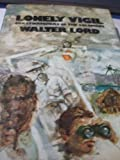 Front cover for the book Lonely Vigil: Coastwatchers of the Solomons by Walter Lord