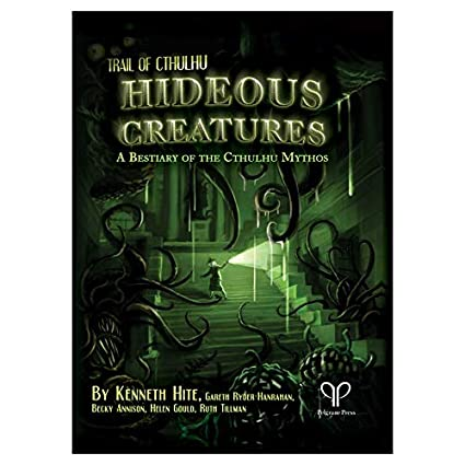 Amazon.com: Trail of Cthulhu: Hideous Creatures: A Bestiary ...