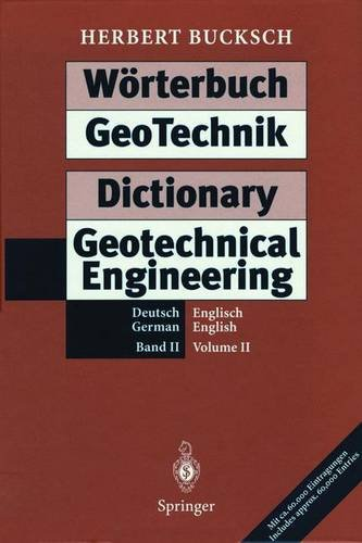 Wörterbuch GeoTechnik Dictionary Geotechnical Engineering: Band II / Volume II