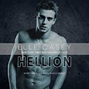 Hellion : Rebel Wheels, Book 2 | Elle Casey