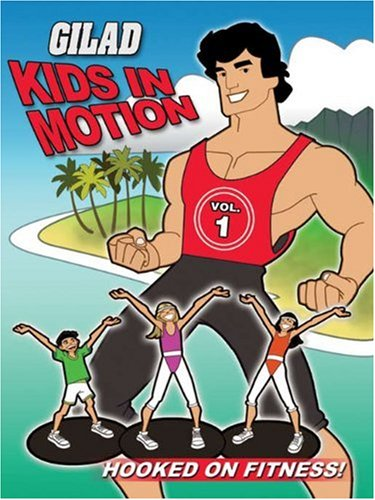 DVD : Gilad Kids in Motion: Hooked on Fitness (DVD)
