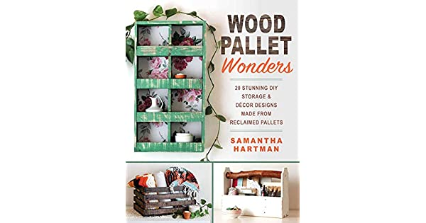 Amazon.com: Wood Pallet Wonders: 20 Stunning DIY Storage ...