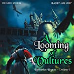A Looming of Vultures: Ruritanian Rogues, Book 1 | Richard Storry