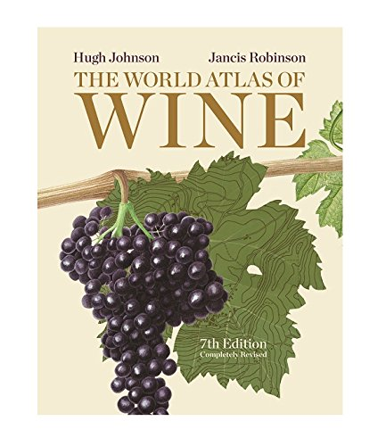 The World Atlas of Wine; 7th Edition