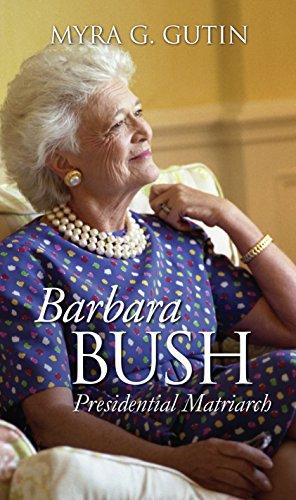 Barbara Bush  Presidential Matriarch  Modern First Ladies