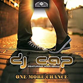 DJ Cap feat. Marybran-One More Chance