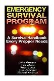 img - for Emergency Survival Program: A Survival Handbook Every Prepper Needs: (Prepper's Guide, Survival Guide, Alternative Medicine, Emergency) book / textbook / text book