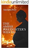 The Amish Firefighter's Widow: Amish Romance (Expectant Amish Widows Book 8)