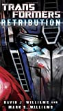 Transformers: Retribution, David J. Williams and Mark Williams, 0345519876