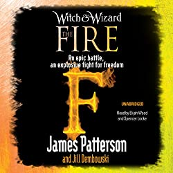 The Fire: Witch & Wizard, Book 3