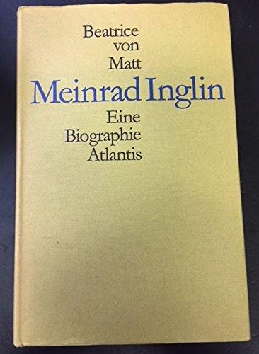 Meinrad Inglin: Eine Biographie (German Edition)