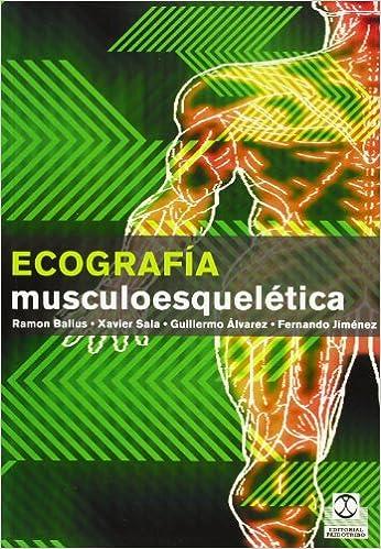 ECOGRAFÍA MUSCULOESQUELÉTICA (Color) (Medicina): Amazon.es: Ramón ...