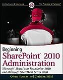 Beginning SharePoint 2010 Administration: Microsoft