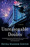Unreasonable Doubts: A Novel