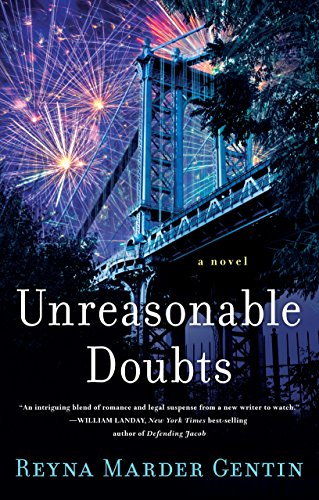 Unreasonable Doubts: A Novel by She Writes Press