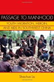 Passage to Manhood, Shao-hua Liu, 0804770255