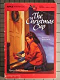 The Christmas Cup, Nancy Ruth Patterson, 0590438700