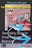 how to decorate a small bedroom A Decorating Ideas for Small Teenager Girls Bedroom