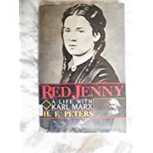 Red Jenny: A Life With Karl Marx by Heinz Frederick Peters (1987-01-03)