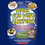 While You Were Sleeping | Steve Murrie,Matthew Murrie