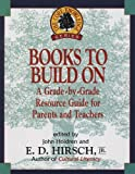 Books to Build On: A Grade-By-Grade Resource